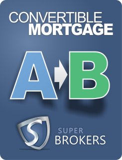 Convertible Mortgage