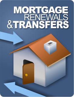 Mortgage Renewals & Transfers