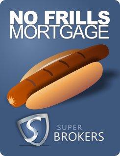 No Frills Mortgage